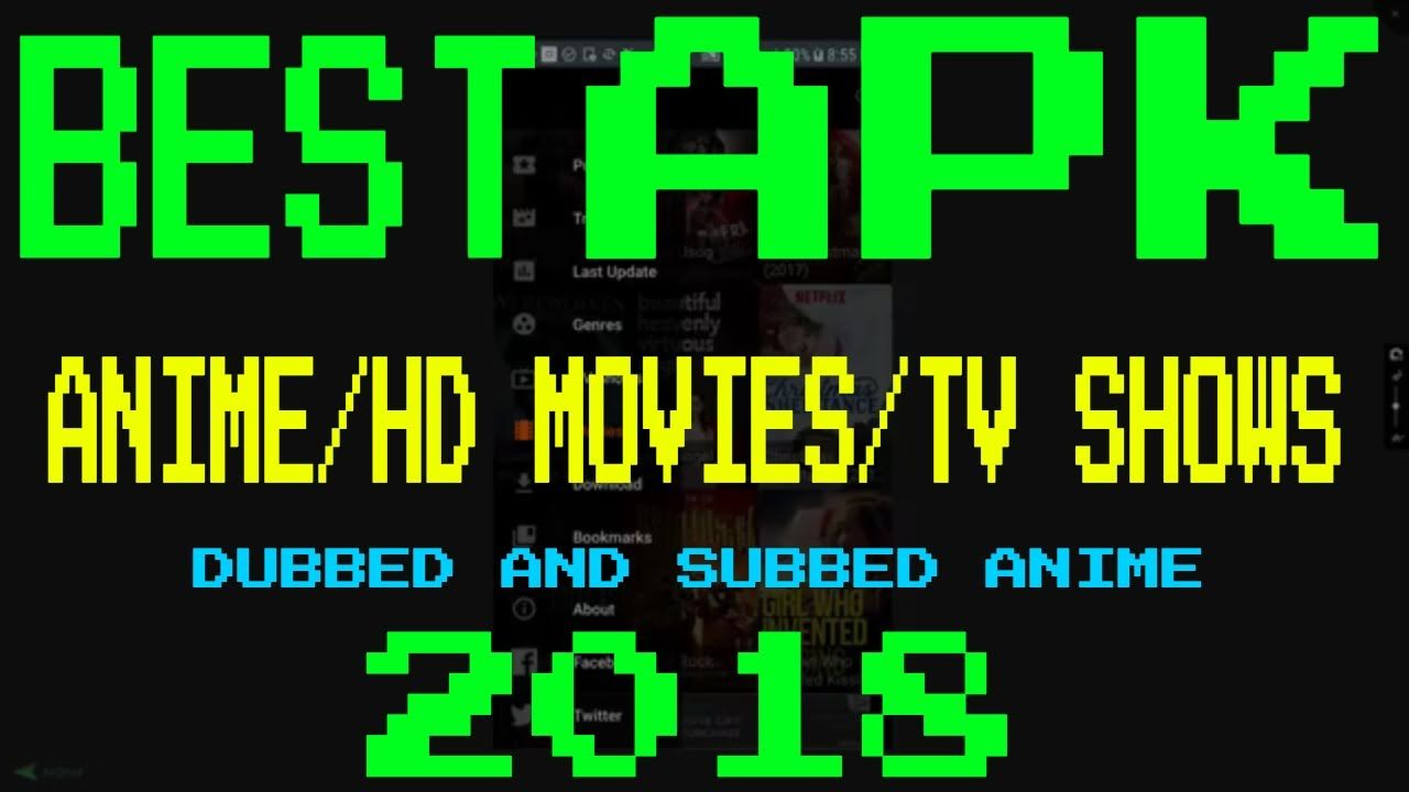 Best apk 2018 for anime hd movies tv shows best apk