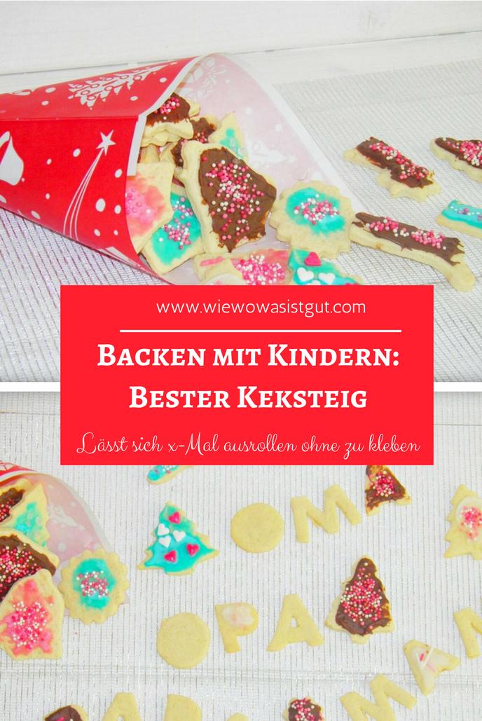 Backen mit Kindern: bester Keksteig zum Ausrollen & Ausstechen - Food & Travel-Blog #weihnachtlicheszuhause