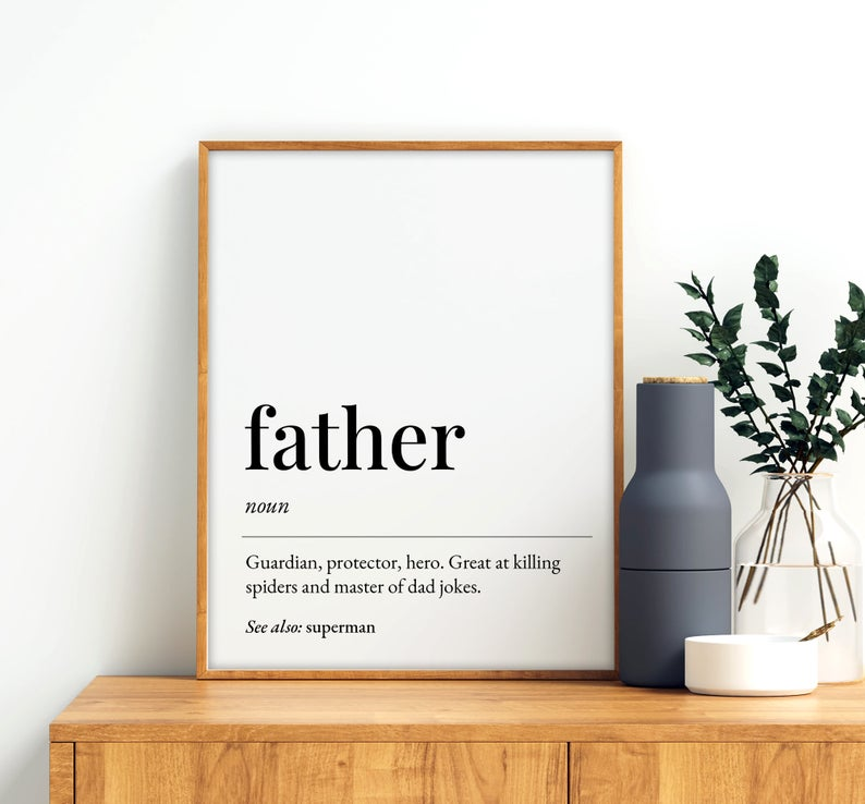 Father Definition Printable Art Father Gift Father Quote Printable Wall Art Father Printable Sign Fathers Day Print Instant Download Wall Art Instant Download Printing Websites Printable Inspirational Quotes