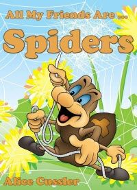 Kindle FREE Day:  Feb 7th      ~~ All My Friends Are Spiders ~~ All about Spiders for Kids: Do Spiders Bite? What is a Spiders Web? – Spider Pictures and Spider Facts