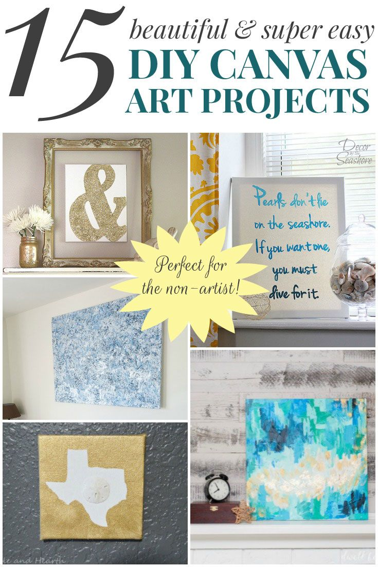 15 Beautiful & Super Easy DIY Canvas Art Projects for the Non-Artist ...