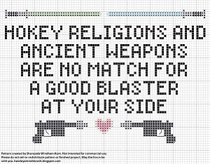 Hokey Religions And Ancient Weapons Are No Match For A Good Blaster