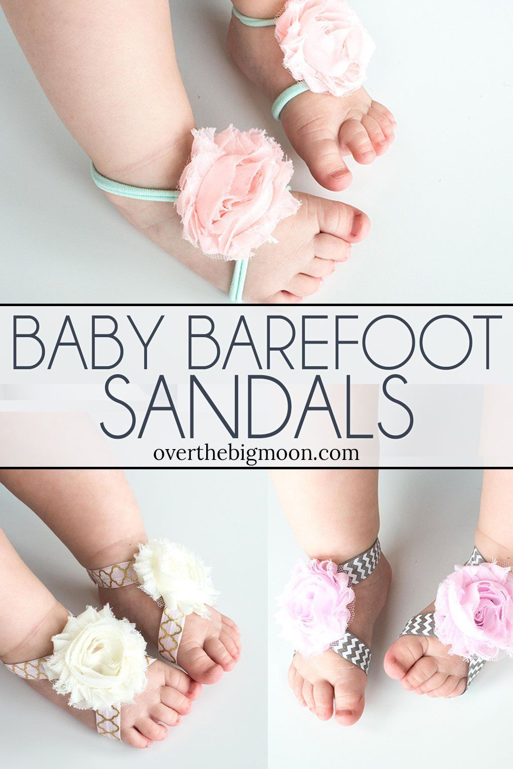 No Sew Baby Barefoot Sandals - Over the Big Moon #babyheadbands