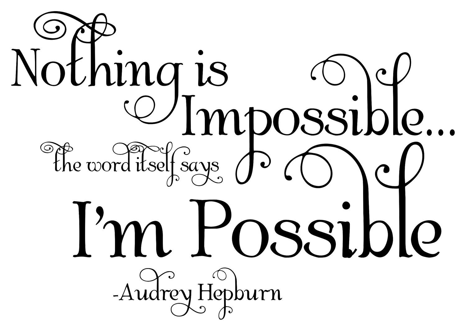 Impossible Is Nothing Quote Audrey Hepburn Quote  Vinyl Wall Decal Art  Nothing Is