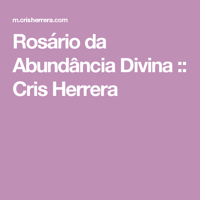 Rosário da Abundância Divina :: Cris Herrera