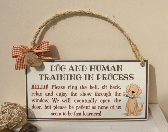 The Message On This Sign Will Enable All Dog Trainers To Let