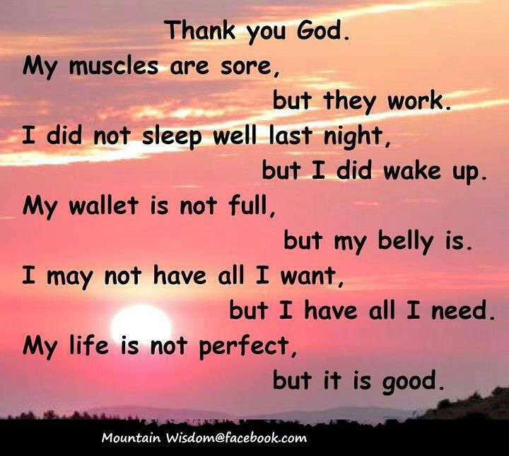 My Life Is Not Perfect But It Is Good Thank You God Wisdom Faith In God