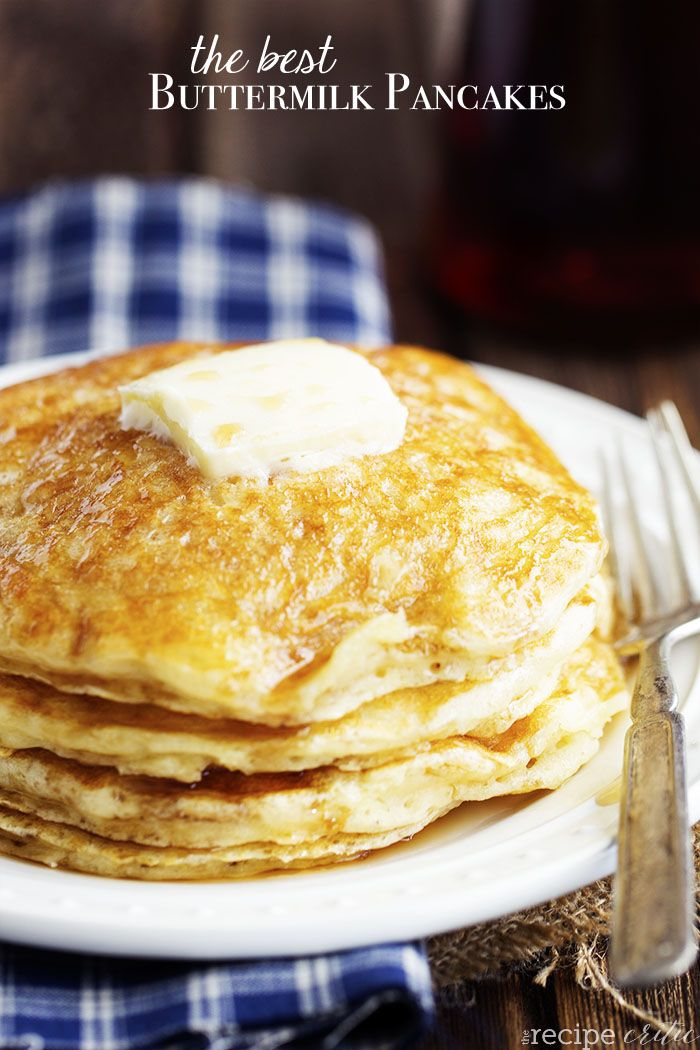 The Best Buttermilk Pancakes Recipe Perfect For Breakfast Or Brunch A Recipe You Ll Want T The Best Buttermilk Pancake Recipe Pancake Recipe Buttermilk Food