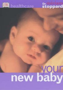 """Dr Miriam Stoppard """"Your new baby book."""" 96 Pages. New!"""