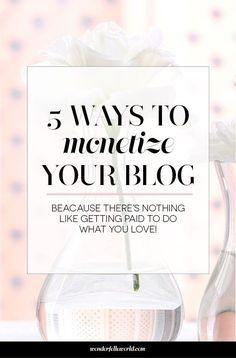 5 Ways to Monetize Your Blog - the strategies I've used to make money from my blog over the years with tips on what has worked (and what hasn't) for me over the years | more blogging tips on wonderfelle world as well!