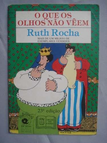 O Que Os Olhos Nao Veem Ruth Rocha Livros De Historia