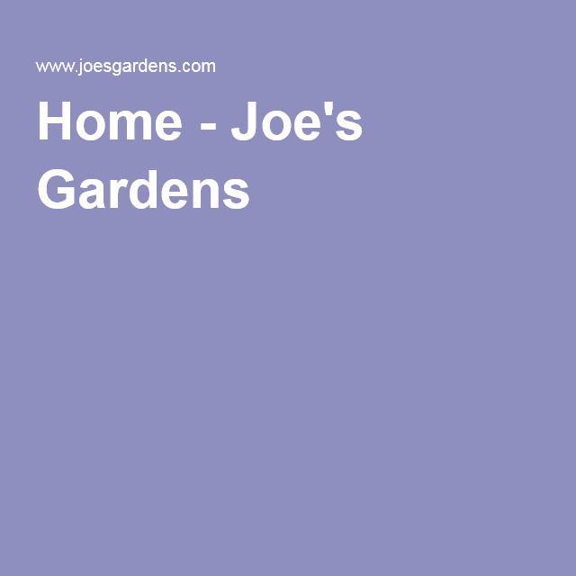 Home - Joe's Gardens