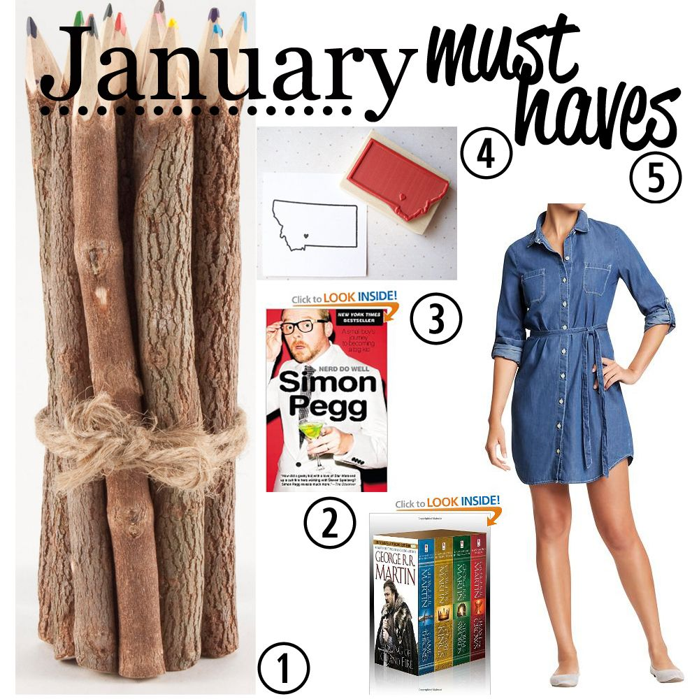 January Must Haves :)