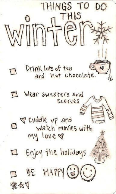 Things To Do This Winter Pictures Photos And Images For Facebook Tumblr Pinterest And Twitter Hello Winter I Love Winter Winter Quotes