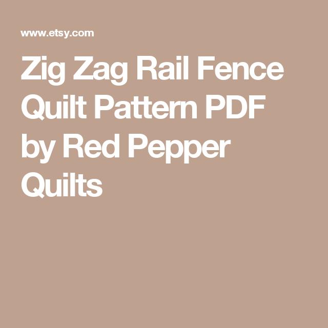 Zig Zag Rail Fence Quilt Pattern PDF by Red Pepper Quilts   Scrap ... : zig zag rail fence quilt pattern - Adamdwight.com