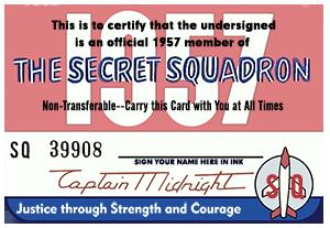 Captain Midnight Secret Squadron Membership Card  Version
