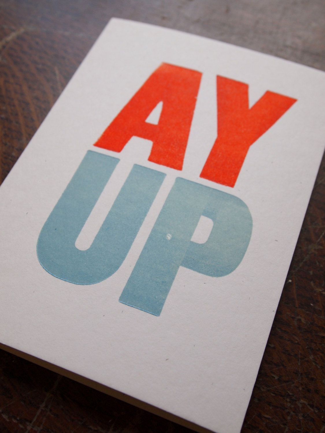 Ay up english uk dialect greeting vintage wood type letterpress card ay up english uk dialect greeting vintage wood type letterpress card by thesmallprintcompany on etsy m4hsunfo