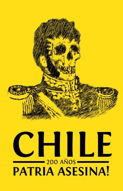 Chile, 200 años de una patria asesina/ Metiendo Ruido