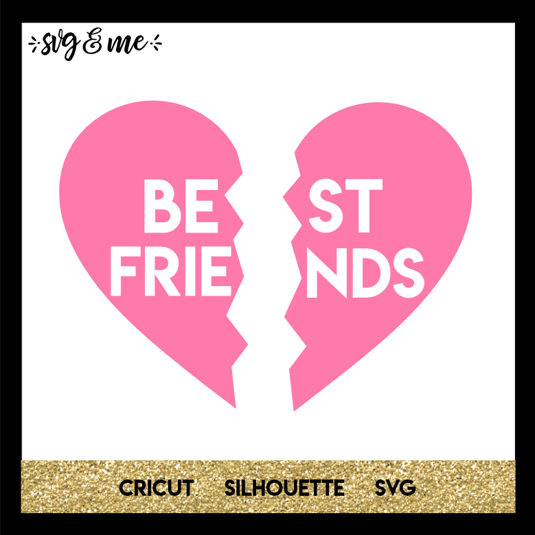BFF Heart in 2020 Svg, Best friend valentines