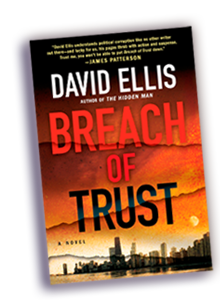 Finalist for the 2012 Harper Lee Prize for Legal Fiction: Breach of Trust by  David Ellis