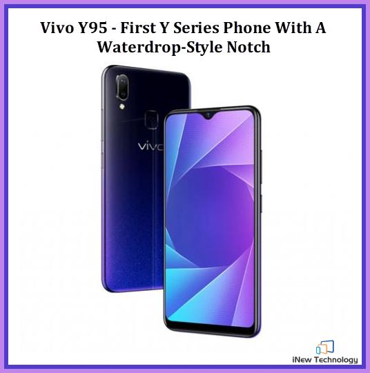 Vivo Y95 With WaterdropStyle Notch, Snapdragon 439 SoC