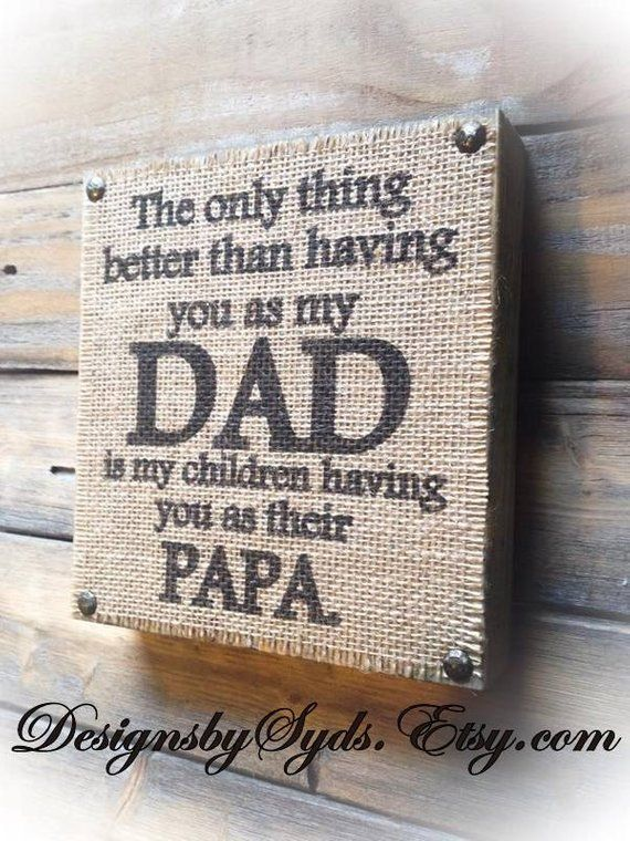 GRANDPA sign only thing better than Dad Fathers day gift from children Papa Pops