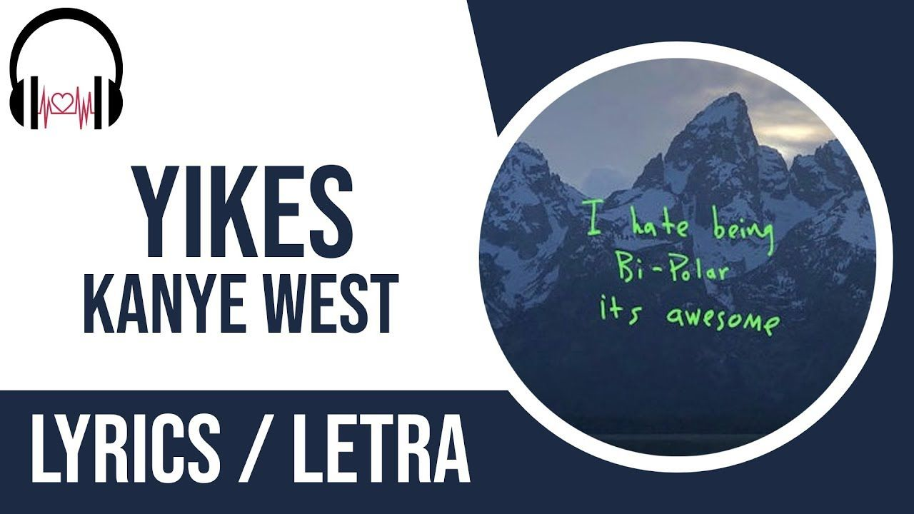 Kanye West Yikes Lyrics Lyrics Partynextdoor Lyrics Kanye West