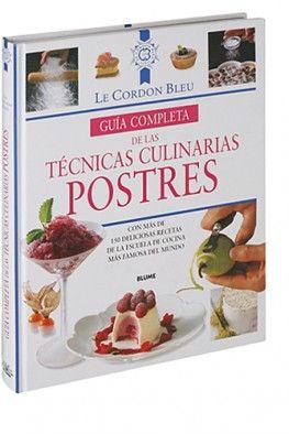 T tulo gu a completa de las t cnicas culinarias postres for Tecnicas culinarias de la cocina francesa