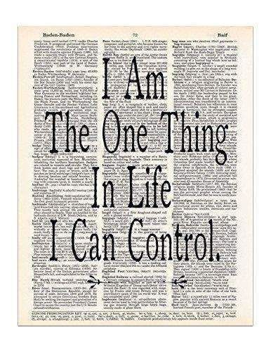 Cheap I Am The One Thing In Life I Can Control Art Print With