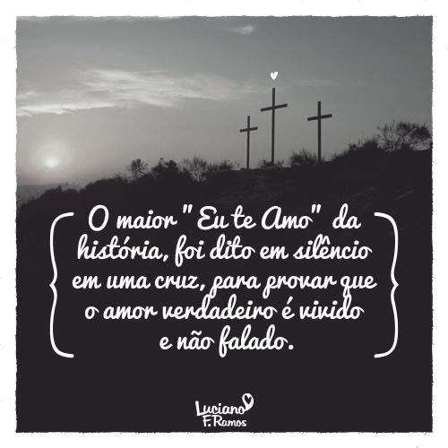 A Maior Prova De Amor Foi De Jesus Cristo Nosso Senhor Frases