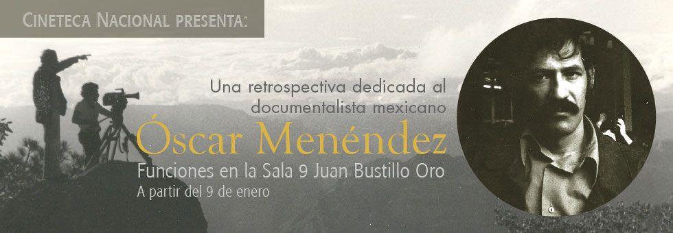 Retrospectiva Óscar Menéndez