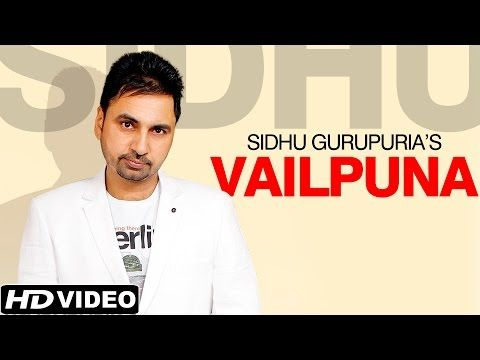 Download free Latest Punjabi Videos Vailpuna Sidhu Gurupuria