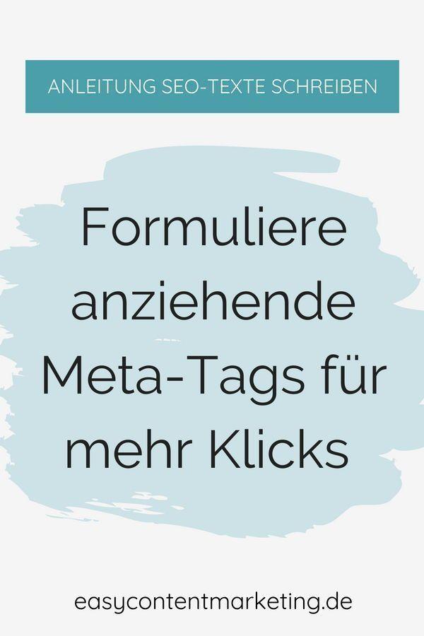 Meta-Tags haben zwar keinen direkten Einfluss auf das Suchmaschinen-Ranking. Ansprechende Meta-Tags motivieren aber mehr User dazu, auf dein Suchergebnis zu klicken. #seo #seotexte #webtexte #suchmaschinenoptimierung #blogartikel #bloggen #blog #webtexten #Schreibtipp #Texten #Schreiben #Content #Contentmarketing