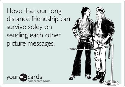 funny long distance friendship quotes