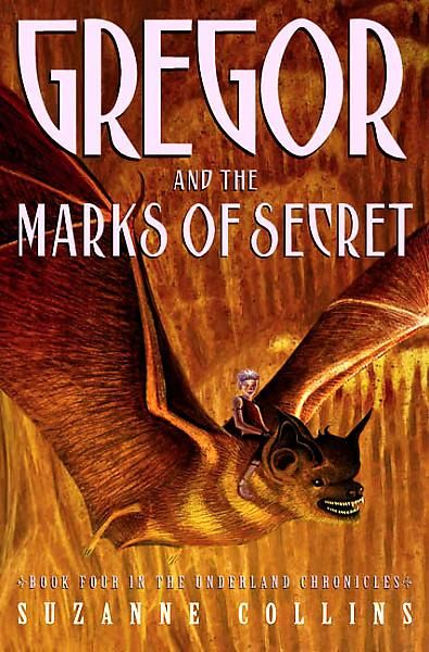 Gregor And The Marks Of Secret By Suzanne Collins Just Finished Very Excited For The Final Novel Classic Books Books Suzanne Collins