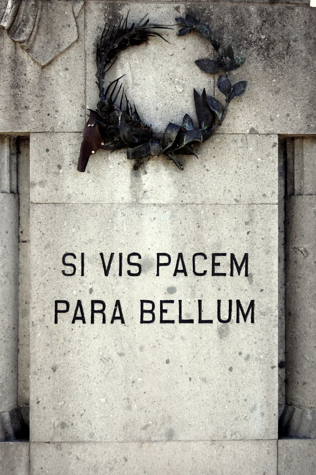 Si vis pacem para bellum (Si quieres paz prepara la guerra)