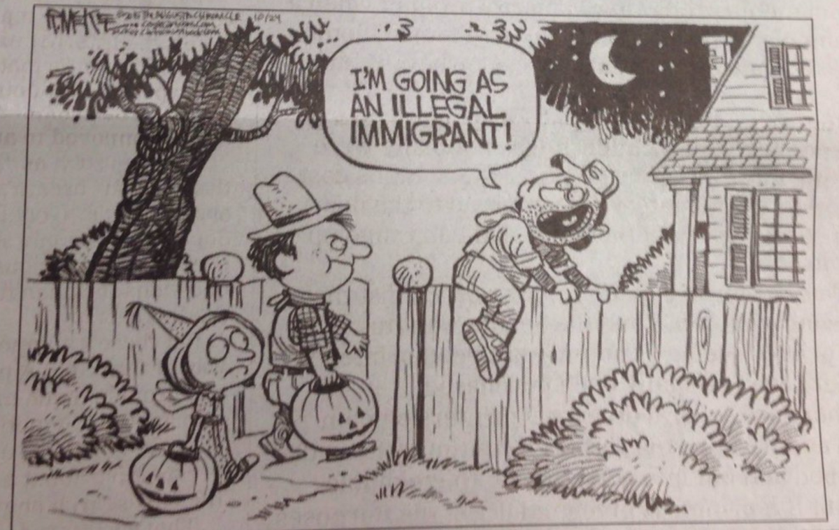 "The Halloween-themed cartoon portrayed a man climbing over a fence saying, ""I'm going as an illegal immigrant!"""