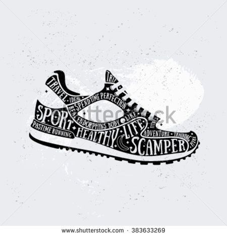 Vector run typography poster with training shoes icon. Quote for card.  Creative sport print