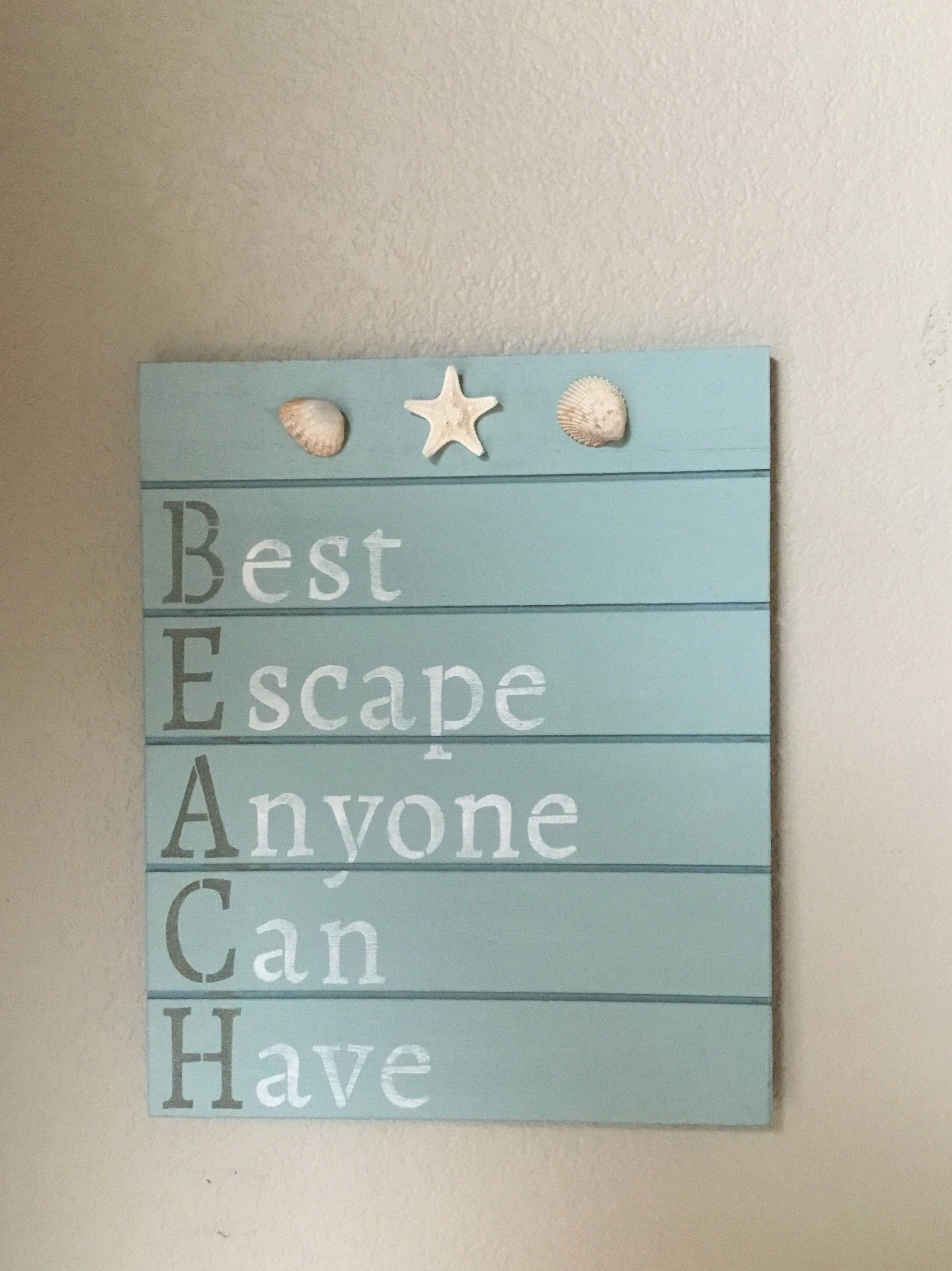 Photo of Beach Sign, BEACH: Best Escape Anyone Can Have