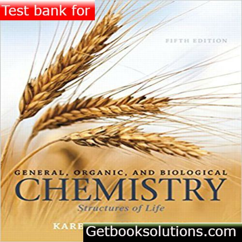 Test bank for general organic and biological chemistry 5th edition test bank for general organic and biological chemistry 5th edition by timberlake pdfdownload general organic and biological chemistry 5th edition test bank fandeluxe Images
