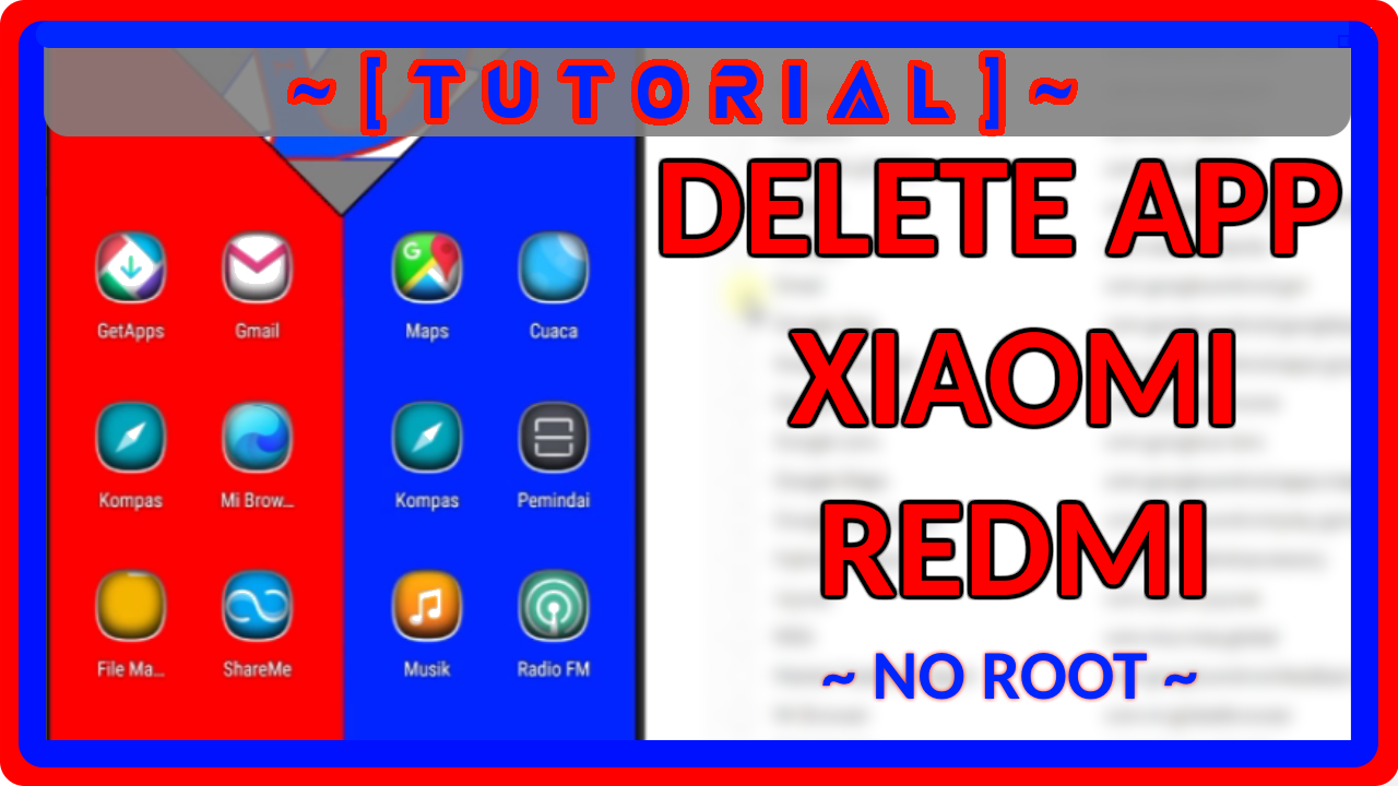 Tutor Menghapus Aplikasi Bawaan Hp Xiaomi Atau Redmi Tanpa Root Aplikasi