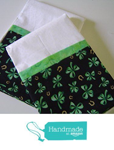 St. Patricks Day Pillowcases, set of two, Irish, great gift. from Dimas Grams Quilts http://www.amazon.com/dp/B01G45O5E6/ref=hnd_sw_r_pi_dp_Ygkrxb17CV33Z #handmadeatamazon