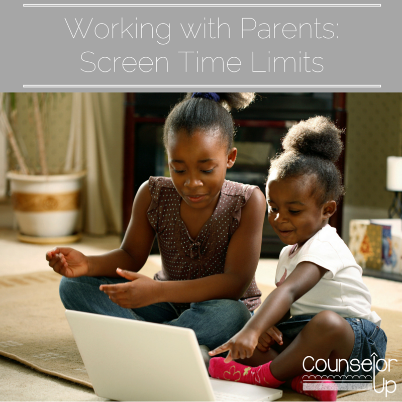 Elementary School National Curriculum: Counselor Up: Working With Parents-Screen Time Limits
