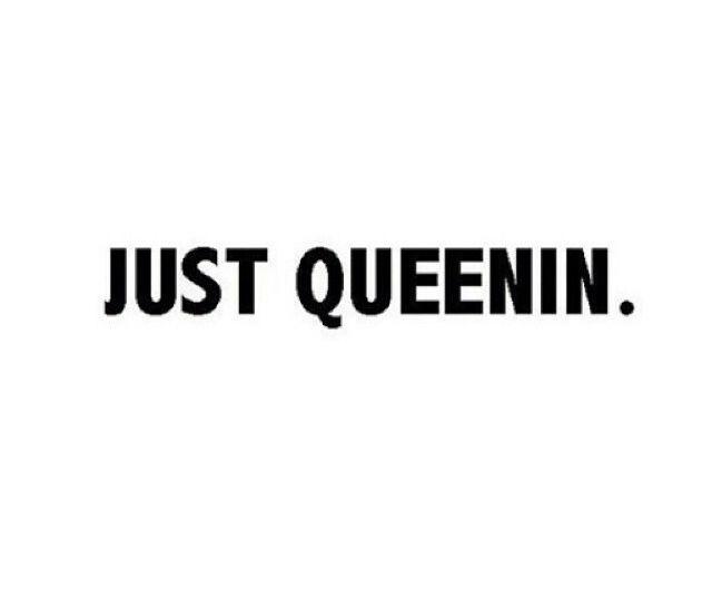 Queen Quotes Pinterest Nuggwifee☽ ☼☾  Q U E E N I N  Pinterest  Nuggwifee .