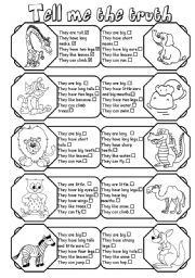 English worksheet: Tell me the truth (animal description 1