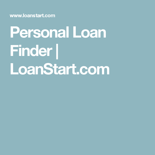 Personal Loan Forms Free New Personal Loan Finder  Loanstart  Personal Use  Pinterest