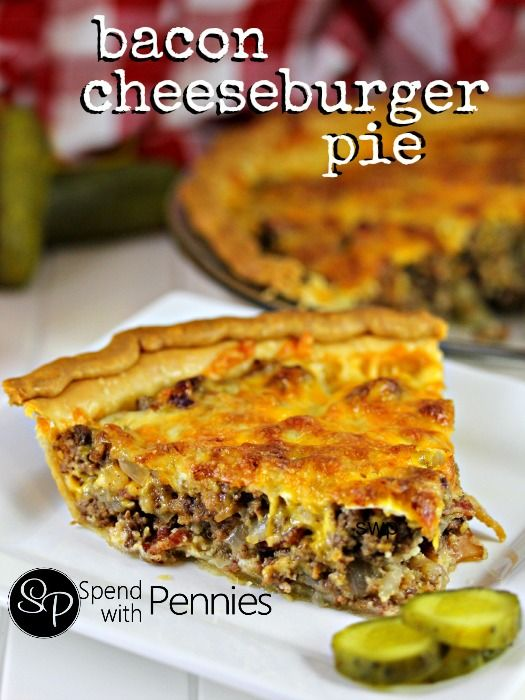 Bacon Cheeseburger Pie Spend With Pennies Cheesy Recipes Cheesy Recipes Easy Food