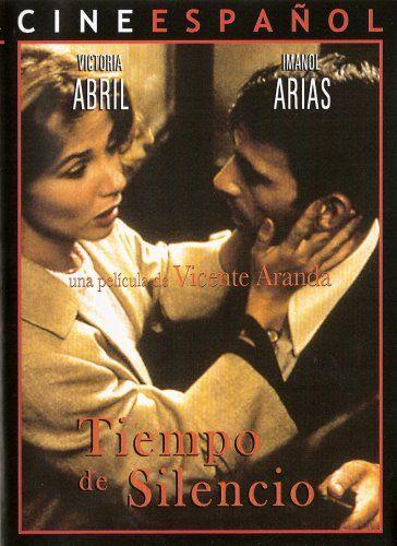 1986 Tiempo De Silencio Vicente Aranda Peliculas Cine Carteles De Cine Cine