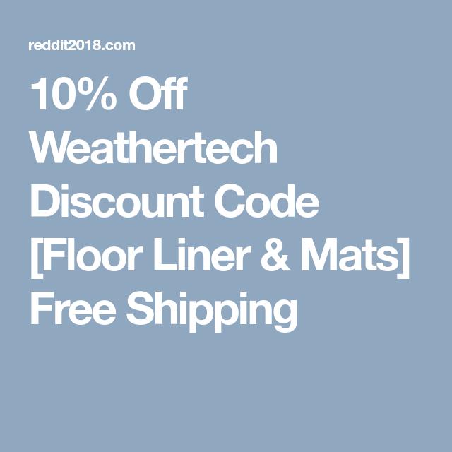 Weathertech Com Coupon >> 10 Off Weathertech Discount Code Floor Liner Mats Free