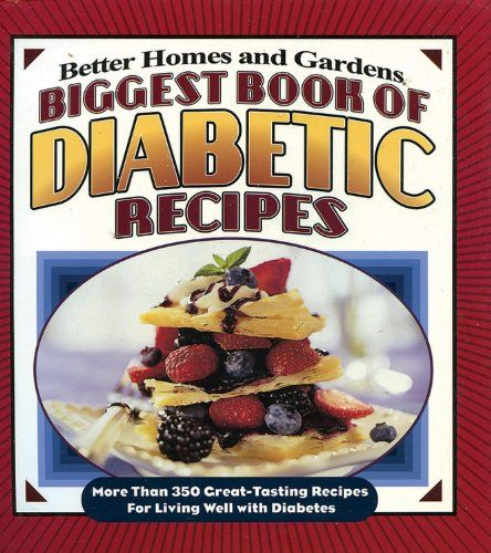 Biggest Book Of Diabetic Recipes More Than 350 Great Tasting